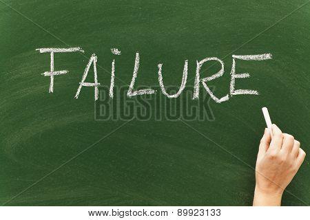 Failure Written On Blackboard