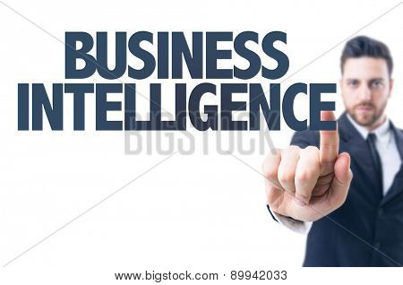 Business man pointing the text: Business Intelligence