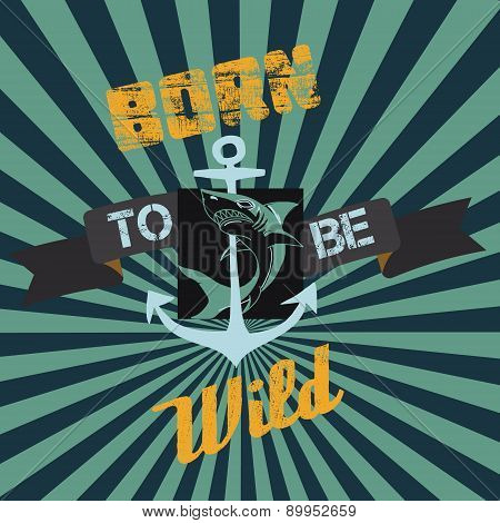Born To Be Wild: Old Style