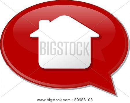 Word speech bubble illustration of discussion forum blog house home