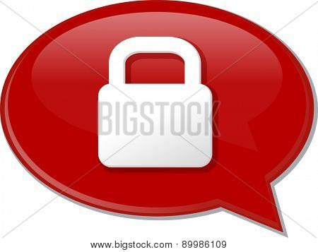 Word speech bubble illustration of discussion forum blog locked secure lock