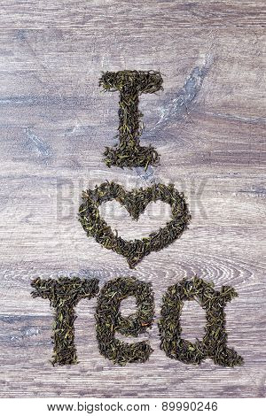 Words I Love You Made Of Green Tea Leaves