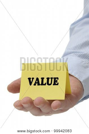 Business man holding yellow value sign on hand