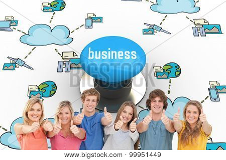 The word business and six friends giving thumbs up as they smile against blue push button