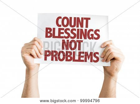 Count Blessing Not Problems card isolated on white