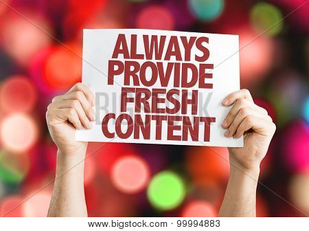 Always Provide Fresh Content card with bokeh background